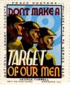 Dont Make a Target of Our Men