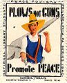 Plows Not Guns; Promote Peace