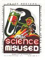 Science Misused