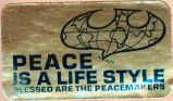 Peace is a Lifestyle; Blessed are the Peacemakers