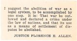 I suggest the abolition of war as a legal system to be accomplished by one step.  It is: That war...