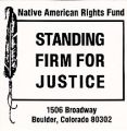 Native American Rights Fund; Standing Firm for Justice