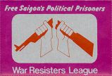 Free Saigon's Political Prisoners; War Resisters League