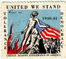 United We Stand; Tolerance; Democracy; 1940-1941; Council Against Intolerance in AMerica