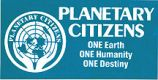 Planetary Citizens; ONE Earth; ONE Humanity; ONE Destiny