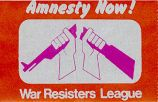 Amnesty Now! War Resisters League